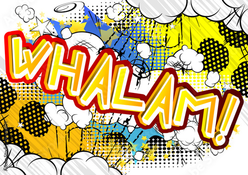 Whalam! - Vector illustrated comic book style expression.
