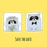 Raccoons groom and bride in hand-drawn style. The inscription save the date. Vector illustration.