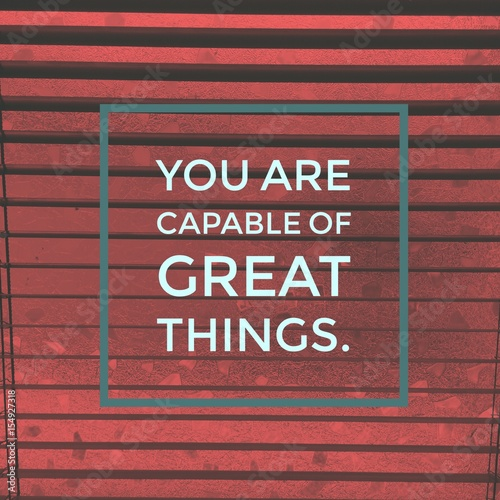 "Inspirational motivational quote ""you are capable of great things Poster"