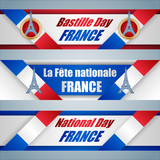 Set of web banners with texts, Eiffel Tower shape and France flag for fourteen of July, France National day, celebration; Vector illustration