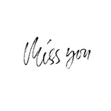 Miss you inscription. Greeting card with calligraphy. Hand drawn modern dry brush lettering design. Vector typography.