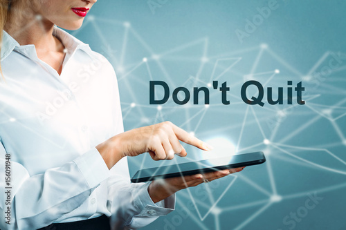 Don't Quit text with business woman Poster