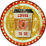 coffee to go advertising sign, grungy hipster style, vector