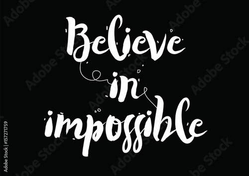 Believe in impossible Poster