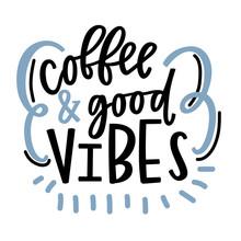 Coffee  Good Vibes Sticker
