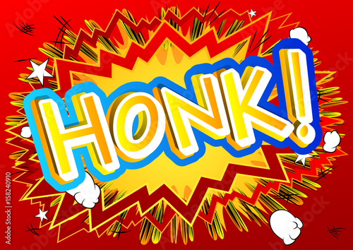 Honk! - Vector illustrated comic book style expression.