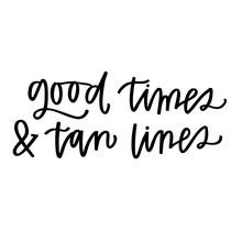 Good Times  Tan Lines Sticker