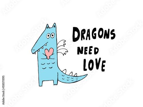 Dragons need love, hand drawn vector illustration