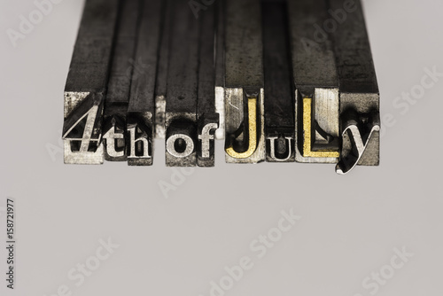 Poster 4th of July text from vintage metal letterpress