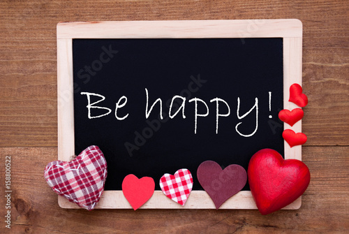 Chalkbord, Red Fabric Hearts, Text Be Happy Poster