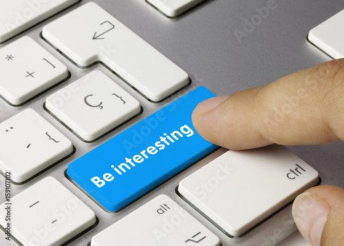 Be interesting Poster