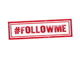 Follow me red stamp seal text message on white background