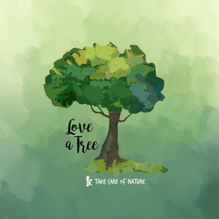 Watercolor tree art and love quote for nature help