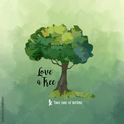 Watercolor tree art and love quote for nature help - 159488157