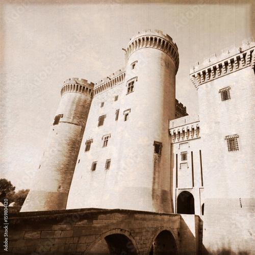 Château de Tarascon (Bouches-du-Rhône / France)  - Effet photo ancienne