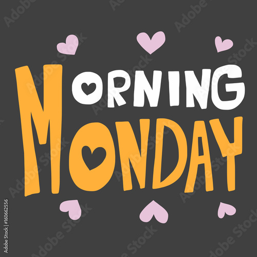 Morning Monday word vector illustration on grey background