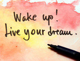 motivational message wake up and live your dream