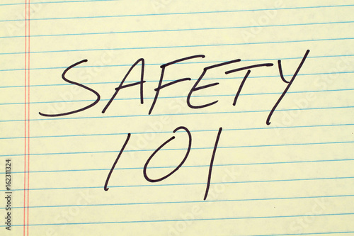 "The words ""Safety 101"" on a yellow legal pad Poster"