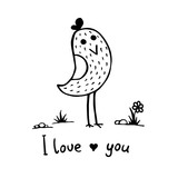 Small bird and an inscription I love you. Black and white vector illustration.