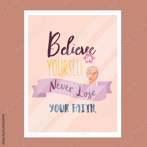 In de dag Retro sign believe in yourself never lose faith quotes motivational poster text design