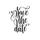 save the date black and white handwritten lettering - 163498301