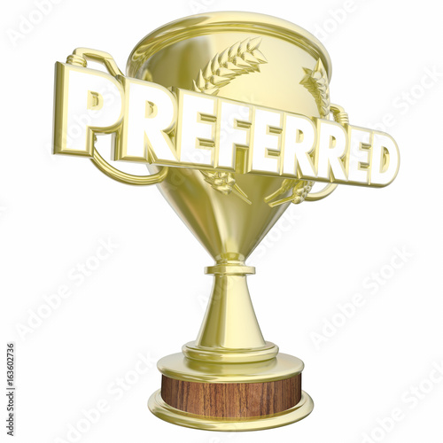 Preferred Trophy Prize Award Most Recommendations 3d Illustration