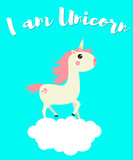 Cute unicorn on a cloud. I want to believe. Vector illustration for children's t-shirt. For print design.