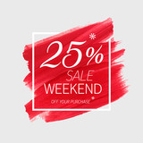 Fototapety Sale weekend 25% off sign over art brush acrylic stroke paint abstract texture background vector illustration. Perfect watercolor design for a shop and sale banners.