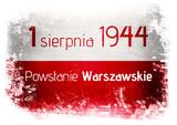 1 sierpnia 1944 Powstanie Warszawskie - 164614906