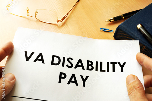 VA Disability Pay policy. Veterans Compensation Benefits concept.