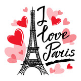 Symbol France-Eiffel tower, hearts and phrase I love Paris. French capital Paris. Vector sketch illustration.