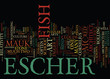 Постер, плакат: MAURICE CORNELIUS ESCHER MC ESCHER Text Background Word Cloud Concept