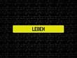 LEBEN - Bilder mit Wörtern aus dem Bereich Leistungsgesellschaft, Wort, Bild, Illustration