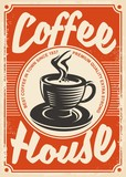 Coffee house retro poster design with cup of coffee on red background