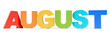 August - calendar month colored letters 3D render