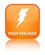 High voltage (electricity icon) special orange square button
