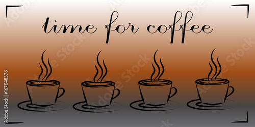 Cups with hot coffee. Time for coffee. Concept.