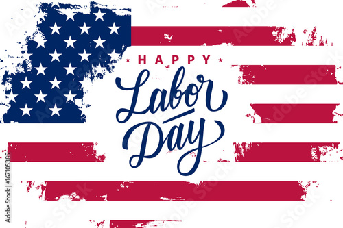 Happy labor day greeting card with united states flag brush stroke happy labor day greeting card with united states flag brush stroke background and hand lettering text m4hsunfo