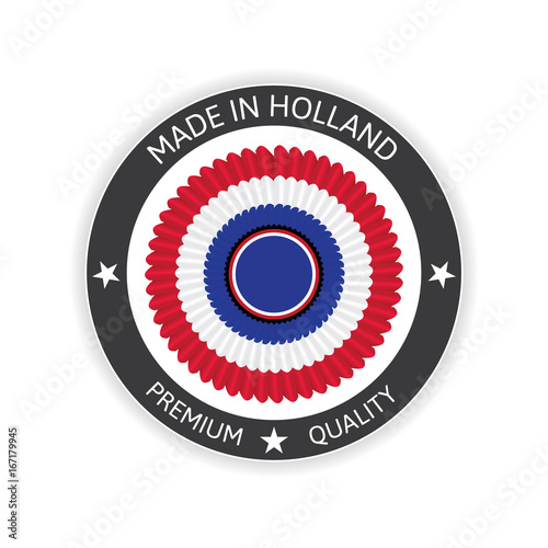 Made in Netherlands Seal, Holland Flag (Vector Art). Made in Holland - Made in Netherlands