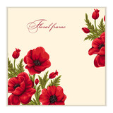 Greeting card with bouquet of poppies for wedding, birthday and other holidays. Floral  frame