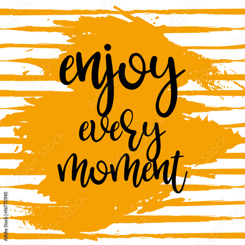 enjoy every moment vector poster Plakat