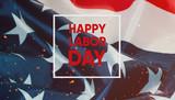 Happy labor day banner.American Patriotic background. - 168553920