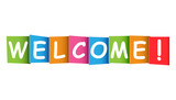 Welcome colorful card. Vector illustration on white background. Greeting card welcome pictogram.