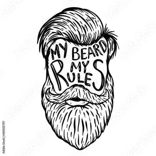 My beard my rules. Human beard with hand drawn lettering. Poster