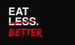 Eat Better Not Less (Motivational Quote Vector Poster Design)