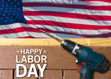 Happy Labor Day background with deck and drill - 170050927