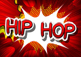Hip Hop - Comic book word on abstract background.