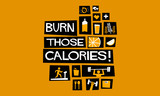 Burn Those Calories! (Flat Style Vector Illustration Fitness and Health Quote Poster Design)