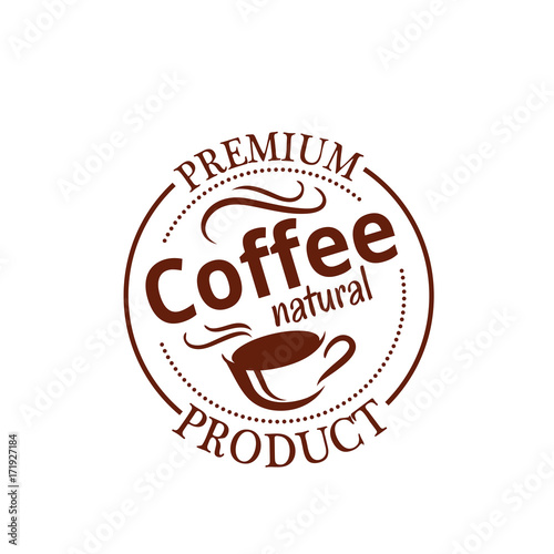Poster Natural coffee seal badge with cup of espresso