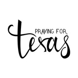 praying for Texas text isolated on white background. praying for America - 172836574